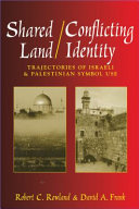 Shared Land/Conflicting Identity
