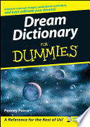 """Dream Dictionary For Dummies"" by Penney Peirce"
