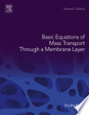 Basic Equations of Mass Transport Through a Membrane Layer