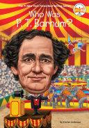 Who Was P. T. Barnum? Pdf/ePub eBook