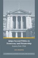 Judges beyond Politics in Democracy and Dictatorship