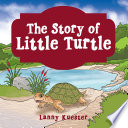The Story of Little Turtle