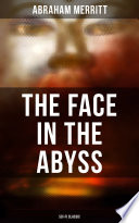 THE FACE IN THE ABYSS: Sci-Fi Classic Read Online