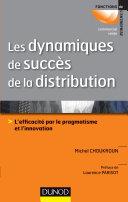 Les dynamiques de succès de la distribution