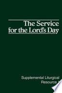 The Service for the Lord's Day