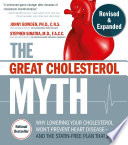 The Great Cholesterol Myth  Revised and Expanded
