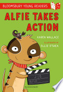 Alfie Takes Action  A Bloomsbury Young Reader