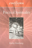 The Findhorn Book of Practical Spirituality