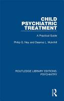 Child Psychiatric Treatment