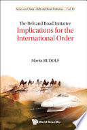 The Belt and Road Initiative: Implications for the International Order