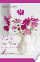 Purify My Heart  A Dialogue with Jesus