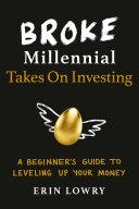 Pdf Broke Millennial Takes On Investing