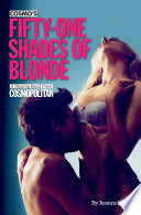 Cosmo s Fifty One Shades of Blonde