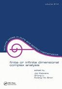 Finite or Infinite Dimensional Complex Analysis