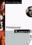 Filmkünste: Kamera