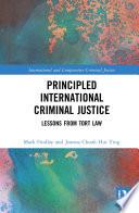 Principled International Criminal Justice