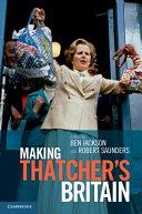 Making Thatchers Britain