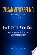 Zusammenfassung: Rich Dad Poor Dad: Review & Analyse des Buchs von Robert Kiyosaki