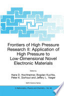 Frontiers Of High Pressure Research Ii Application Of High Pressure To Low Dimensional Novel Electronic Materials