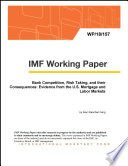 Bank Competition, Risk Taking, and their Consequences: Evidence from the U.S. Mortgage and Labor Markets