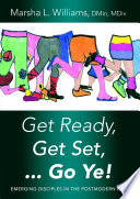 Get Ready  Get Set     Go Ye   Emerging Disciples In the Postmodern Era