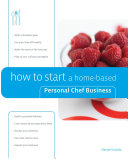 How to Start a Home based Personal Chef Business
