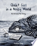 Read OnlineQuiet Girl in a Noisy WorldFull Book