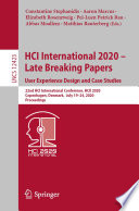 HCI International 2020 - Late Breaking Papers: User Experience Design and Case Studies