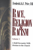 Race, Religion & Racism: A bold encounter with division in the church