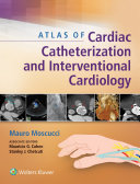 Pdf Atlas of Cardiac Catheterization and Interventional Cardiology Telecharger