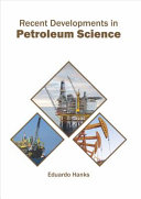 Recent Developments in Petroleum Science Book