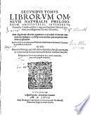 ... tomus librorum omnium naturalis philosophiae