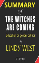 Summary of The Witches Are Coming By Lindy West   Education on Gender Politics