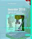 Inventor 2016: Grundlagen und Methodik in zahlreichen ...