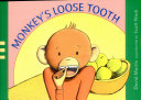 Monkey s Loose Tooth Book PDF