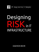 IT Architect Series  Designing Risk in IT Infrastructure