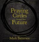 Praying Circles Around Your Future [Pdf/ePub] eBook