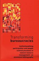 Transforming Bureaucracies