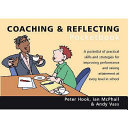 Coaching and Reflecting