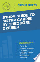 Read Online Study Guide to Sister Carrie by Theodore Dreiser For Free