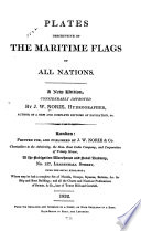 Plates Descriptive of the Maritime Flags of All Nations