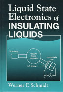 Liquid State Electronics of Insulating Liquids