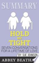 Summary: Hold Me Tight