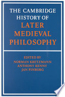 """The Cambridge History of Later Medieval Philosophy"" by Norman Kretzmann, Anthony Kenny, Jan Pinborg, Eleonore Stump"
