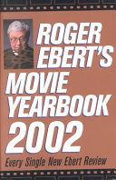 Roger Ebert s Movie Yearbook 2002