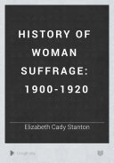 History Of Woman Suffrage 1900 1920