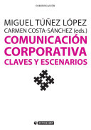 Comunicaci  n corporativa  Claves y escenarios