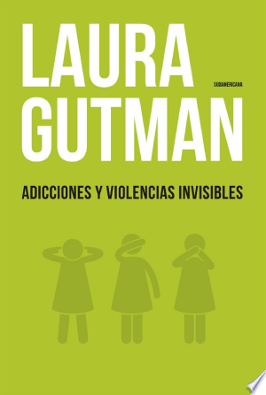 Download Adicciones y violencias invisibles Free PDF Books - Free PDF