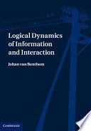 Logical Dynamics of Information and Interaction Book