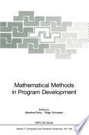 Mathematical Methods in Program Development